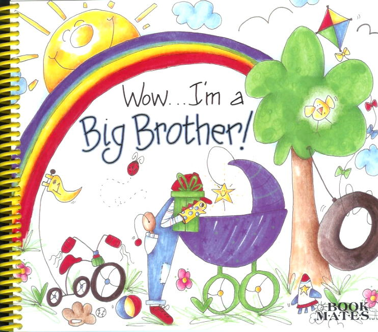 Wow I'm a Big Brother Scrapbook